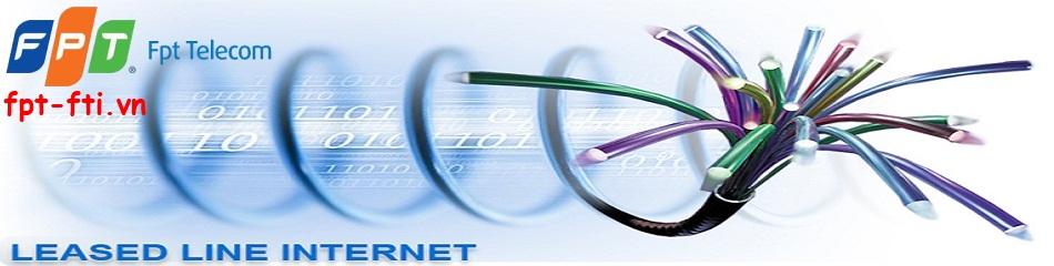 fpt cung cấp tới quý khách hàng dịch vụ kênh thuê riêng leased line internet