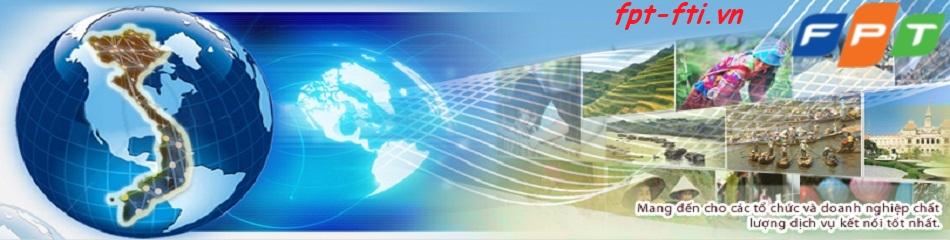 fpt cung cấp kênh thuê riêng truyền số liệu liên tỉnh tới khách hàng